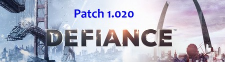 Defiance - Patch 1.020