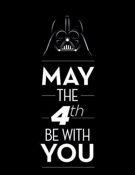 4 Мая - День Звёздных Войн! Да пребудет с вами сила