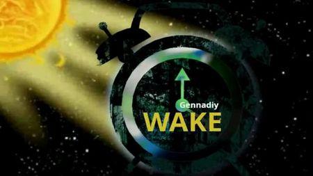 Пробуждение - Gennadiy Wake